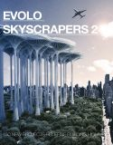 EVOLO SKYSCRAPERS 2 – Limited Edition Book
